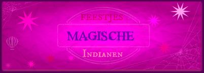 Banner Magische Feestjes Indianen